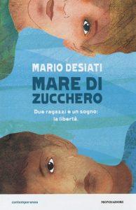 NoteVerticali.it_Mario Desiati_Il mare di zucchero