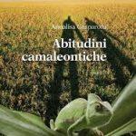 Abitudini camaleontiche: Annalisa Gasparotti immagina lui e lei tra realtà e poesia