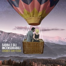 NoteVerticali.it_Sabba e gli Incensurabili_Sogno e son fesso_cover