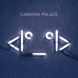 NoteVerticali.it_Caravan_Palace_Robot_Face_cover