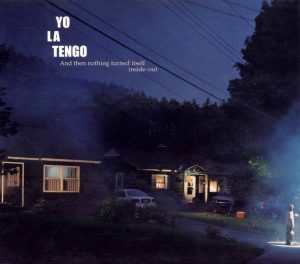 NoteVerticali.it_Yo_La_Tengo_And_Then_Nothing_Turned